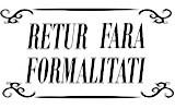 RETUR FARA FORMALITATI