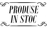 PRODUSE IN STOC
